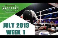 Лучшие Нокауты (Июль 2019 - 1 Неделя)