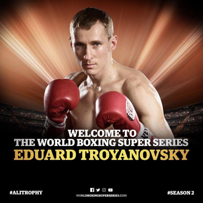 Официально: Эдуард Трояновский примет участие во втором сезоне Всемирной Боксёрской Супер Серии