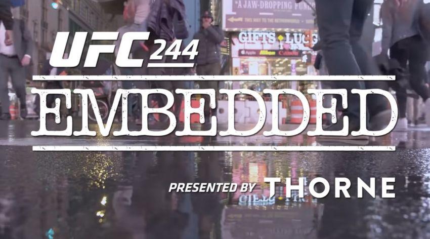 UFC 244 Embedded: Эпизод 4