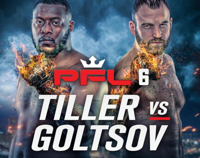 Файткард турнира PFL 6 2019: Денис Гольцов - Келвин Тиллер