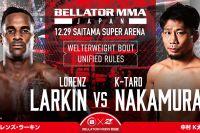 Лоренц Ларкин встретится с Кейтой Накамурой на турнире Bellator в Японии